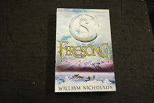 Firesong by William Nicholson (Paperback, 2008)