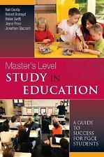 Master's Level Study in Education : A Guide to Success for PGCE Students by...