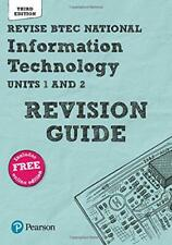Revise BTEC National Information Technology Revision Guide: Third edition (REVIS