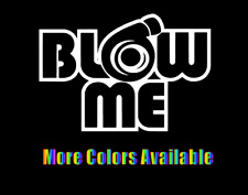 BLOW ME Turbo Funny Humor Prank Smoke Vinyl Car Window Decal Bumper Sticker