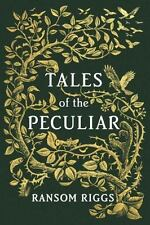 (NEW) Tales of the Peculiar by Ransom Riggs (2016, Hardcover)