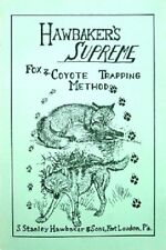 Hawbaker's Supreme by Stanley Hawbaker (book) Fox & Coyote Trapping