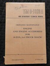 GENUINE 1944 WWII MACK 10-TON 6x4 TRUCK ENGINES & ACCESSORIES REPAIR MANUAL