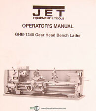 Jet GHB-1340, Gear Head Bench Lathe, Owners Manual Year (1996)