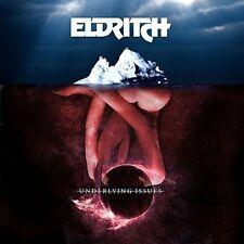 Eldritch - Underlying Issues [New CD]