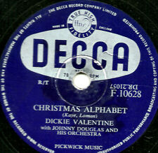 1955 UK No. 1   CHRISTMAS ALPHABET  78  DICKIE VALENTINE  DECCA  F 10628 E-/V+