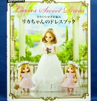 Crochet Licca-chan Doll's Sweet Dress /Japanese Handmade Doll Clothes Book  New!
