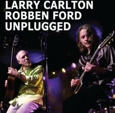 Larry Carlton, Larry Carlton & Robben Ford - Unplugged [New CD]