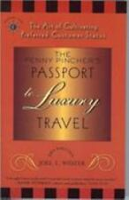 The Penny Pincher's Passport to Luxury Travel: The Art of Cultivating-ExLibrary