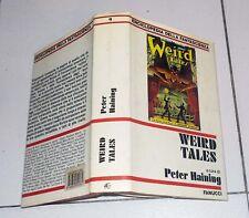Peter Haining WEIRD TALES Fanucci Prima edizione 1982 Enciclopedia Fantascienza