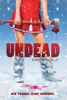 Undead by McKay, Kirsty , Hardcover
