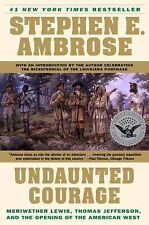 Undaunted Courage by Stephen E. Ambrose Jr. (1997)