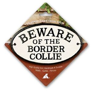 Beware of the Border Collie Cast Iron Oval Sign