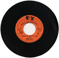 """BOB RELF  """"BLOWING MY MIND TO PIECES""""    AL TIME CLASSIC NORTHERN SOUL   LISTEN!"""