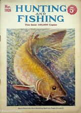 Vintage Hunting & Fishing Magazine March 1926 Great Cover Sporting Jem146