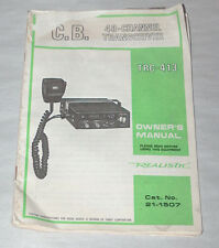 Radio Shack REALISTIC TANDY TRC-413 RARE 40 CHANNEL 2 WAY CB RADIO OWNERS MANUAL