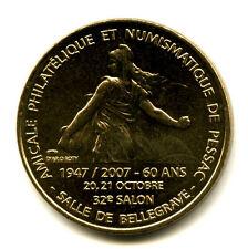 33 PESSAC Amicale philatélique, 32ème salon, Verso MDP, 2007, Monnaie de Paris