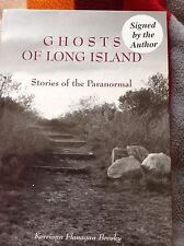 Ghosts of Long Island :Stories of the Paranormal SIGNED Kerriann Flanagan Brosky