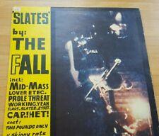 The Fall, Slates