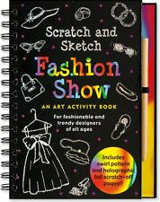 Fashion Show Scratch and Sketch: An Art Activity Book for Fashionable and Trendy