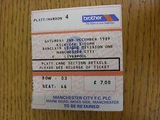 02/12/1989 Ticket: Manchester City v Liverpool [Football League Championship Sea