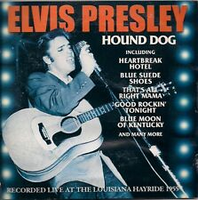 Elvis Presley Hound Dog CD - Recorded Live at the Louisiana Hayride 1955 UK CD