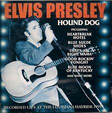 Elvis Presley Hound Dog CD - Recorded Live at the Louisiana Hayride 1955 UK CD