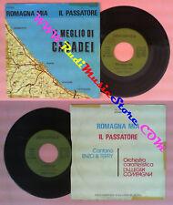 LP 45 7'' ENZO & TERRY Romagna mia Il passatore MEGLIO DI CASADEI no cd mc dvd *