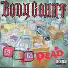 Body Count - Born Dead (NEW CD)