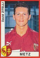 N°181 DAVID ZITELLI FC.METZ VIGNETTE PANINI FOOTBALL 95 STICKER 1995