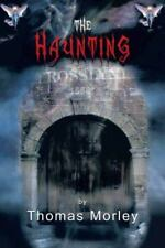 The Haunting: By Thomas Morley