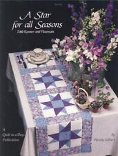 A Star for All Seasons: Table Runner and Placemats (Quilt in a Day)-ExLibrary