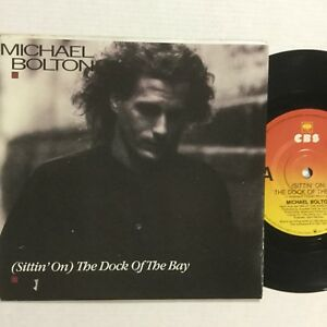 """Michael Bolton Sitting On The Dock Of The Bay EXc 7"""" Record"""