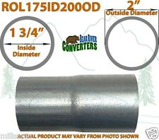 """1 3/4"""" 1.75"""" ID to 2"""" OD Universal Exhaust Pipe to Component Adapter Reducer"""