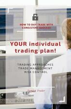 YOUR Individual Trading Plan! How to Day Trade with Consistent Success :...