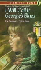 I Will Call It Georgie's Blues   by Suzanne Newton