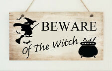 Shabby Plaque Beware Of The Witch Gift Sign Door Halloween Trick or Treat Chic