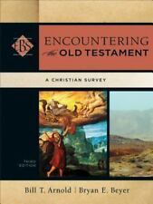 Encountering the Old Testament: A Christian Survey (Encountering Biblical Studie