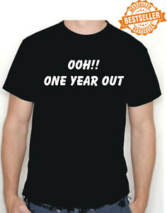 ONE YEAR OUT T-Shirt / Radio 2 / Popmaster / Ken Bruce / Funny / Xmas / All Size