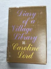 Diary of a Village Library by Caroline M. Lord (1971, Hardcover)