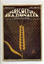 AGRICOLTURA RAZIONALE # Mensile dell'ENIOS - Anno II - N.2 # Aprile 1930