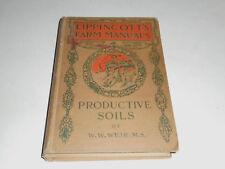1931 Lippincott's Farm Manuals: Productive Soils by Wilbert Weir, Edaphology