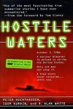 Hostile Waters by Igor Kurdin, R. Alan White, Peter Huchthausen and Peter...