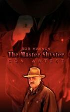 The Master Shyster: Con Artist (Paperback or Softback)