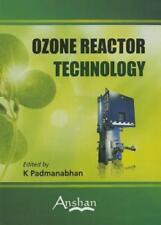 Ozone Reactor Technology by Dr. Padmanabhan, K: Used