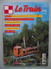 LE TRAIN n° 216 avril 2006 La ligne PARIS TOULOUSE. Wagons R 58 PIKO. SOUMAGNAC.
