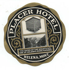 1930s Luggage Label from the Placer Hotel in Helena Montana