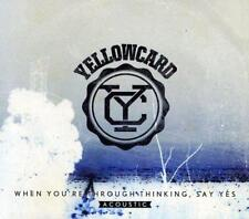 Yellowcard - When You're Through Thinking, Say Yes Acoustic (NEW CD)