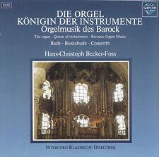 HANS-CHRISTOPH BECKER-FOSS - CD - DIE ORGEL - KÖNIGIN DER INSTRUMENTE - Barock