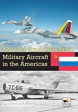 soviético y RUSO aviones militares en la América: Volumen 4 por komissarou, DM